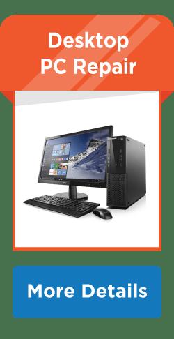 Desktop pc repair